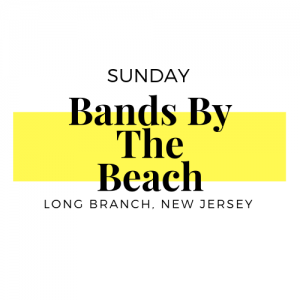 Sunday Bands by the Beach Long Branch NJ